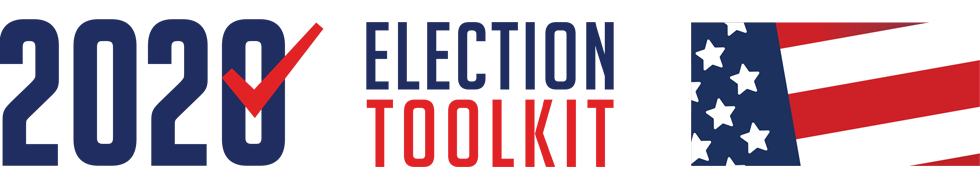 2020 Election Toolkit